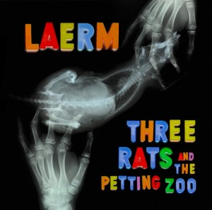 laerm_three-rats-and-the-petting-zoo_EP